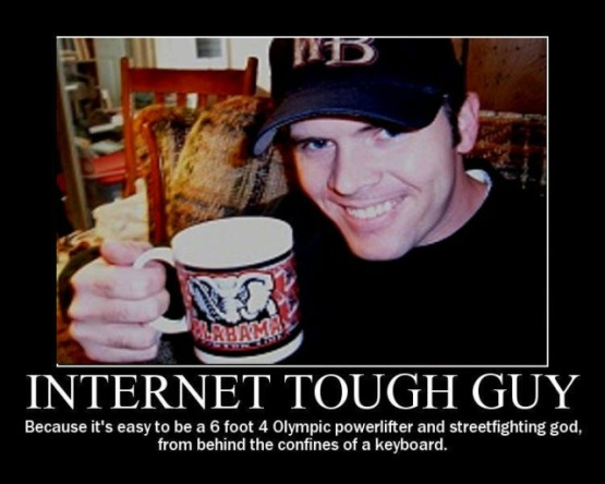 Internet Tough Guy,Keyboard Warrior